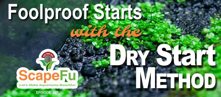 Dry Start Method