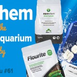 Seachem and the Planted Aquarium Hobby | ScapeFu061