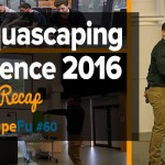 UK Aquascaping Experience Recap | ScapeFu060